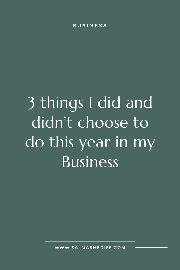 3 things I did and didn't choose to do in 2019