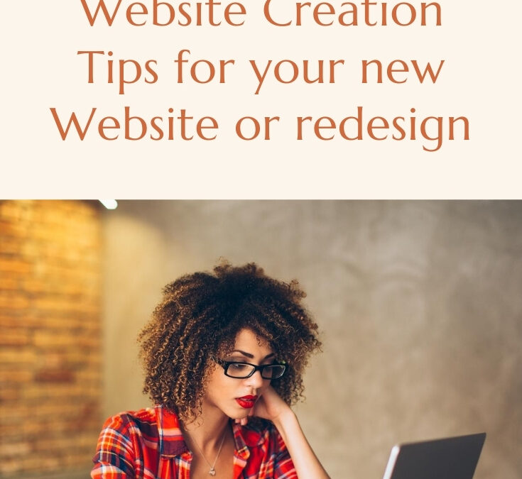 Website Creation Tips for your new Website Design or redesign